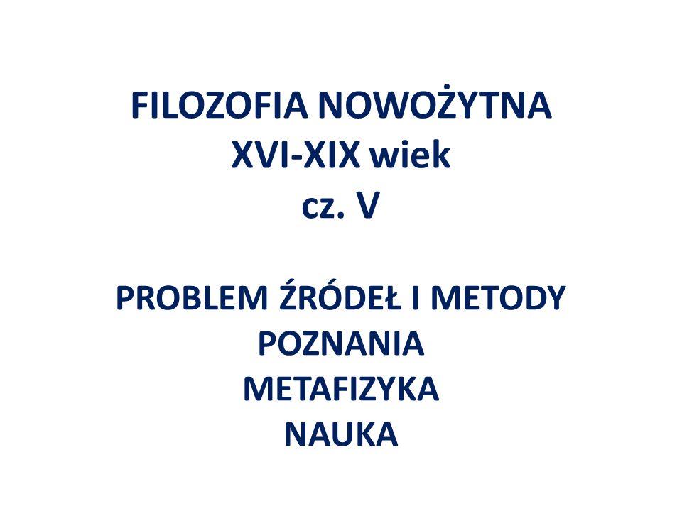 FILOZOFIA NOWOŻYTNA XVI-XIX wiek cz
