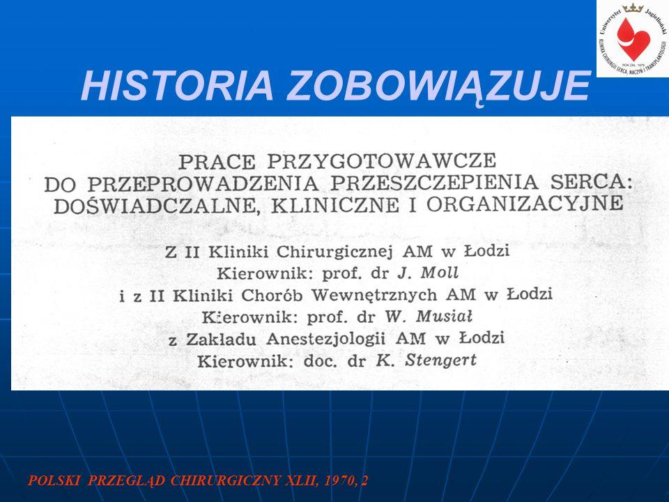 HISTORIA ZOBOWIĄZUJE POLSKI PRZEGLĄD CHIRURGICZNY XLII, 1970, 2
