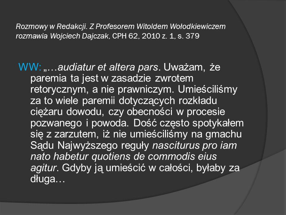 Rozmowy w Redakcji. Z Profesorem Witoldem Wołodkiewiczem rozmawia Wojciech Dajczak, CPH 62, 2010 z. 1, s. 379