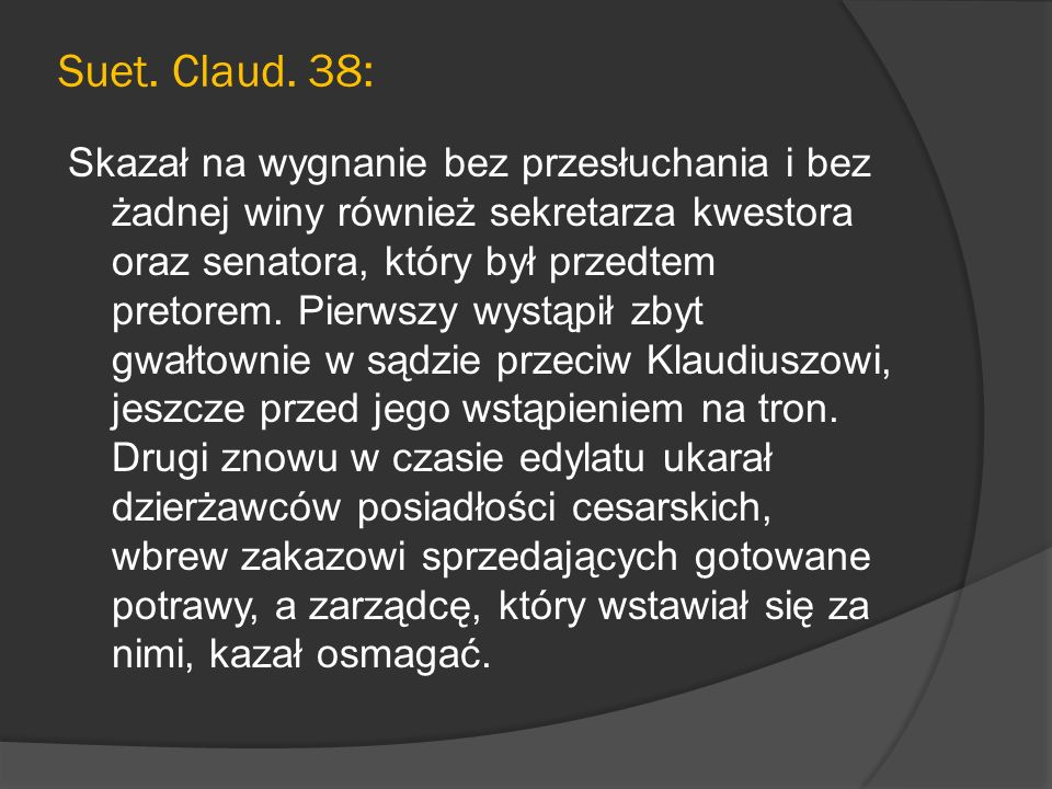 Suet. Claud. 38: