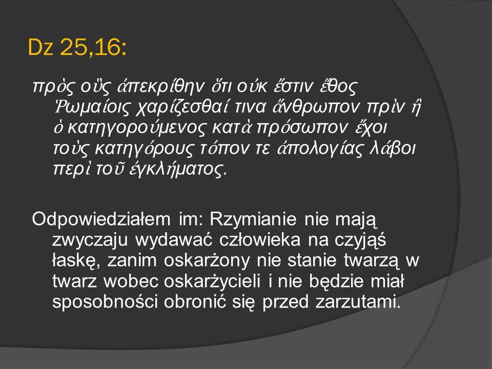 Dz 25,16: