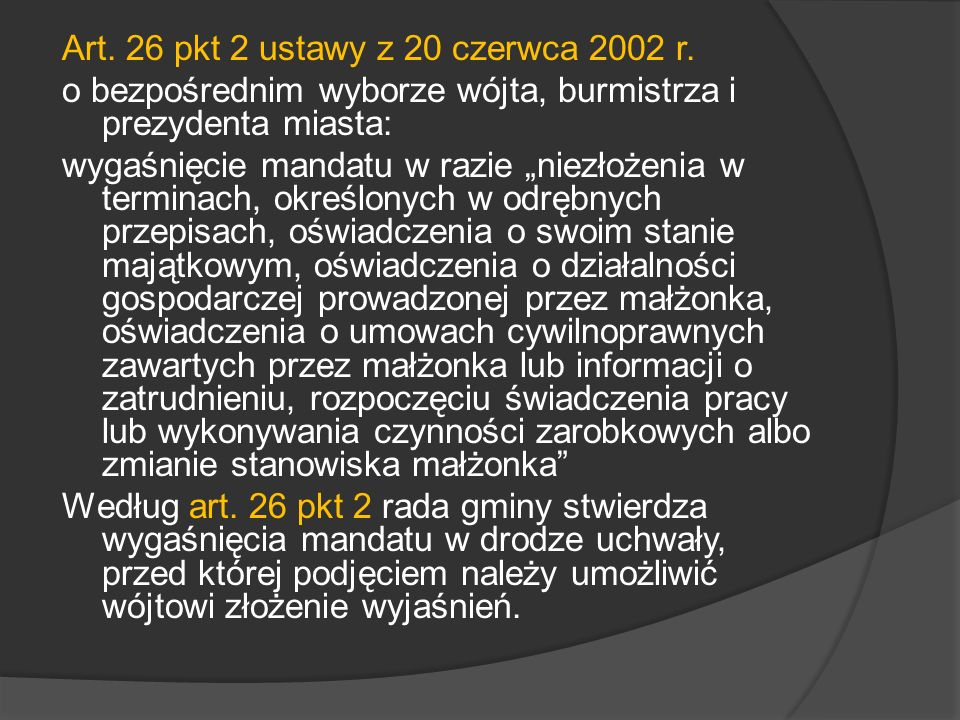 Art. 26 pkt 2 ustawy z 20 czerwca 2002 r.