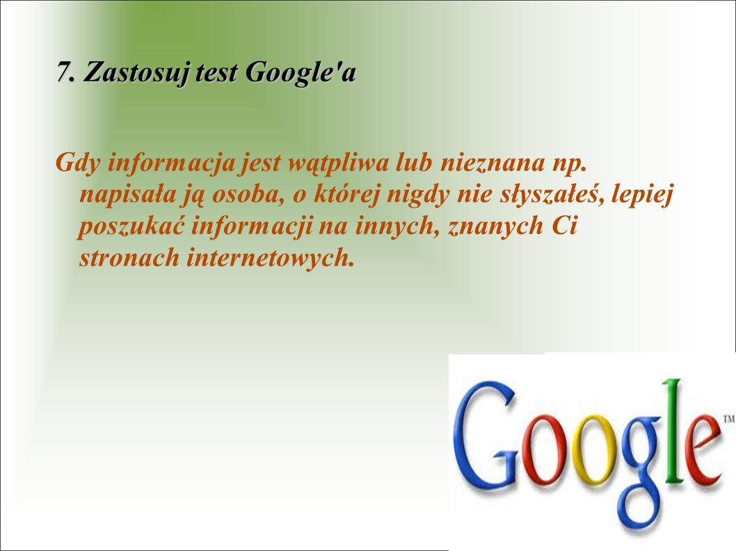 7. Zastosuj test Google a