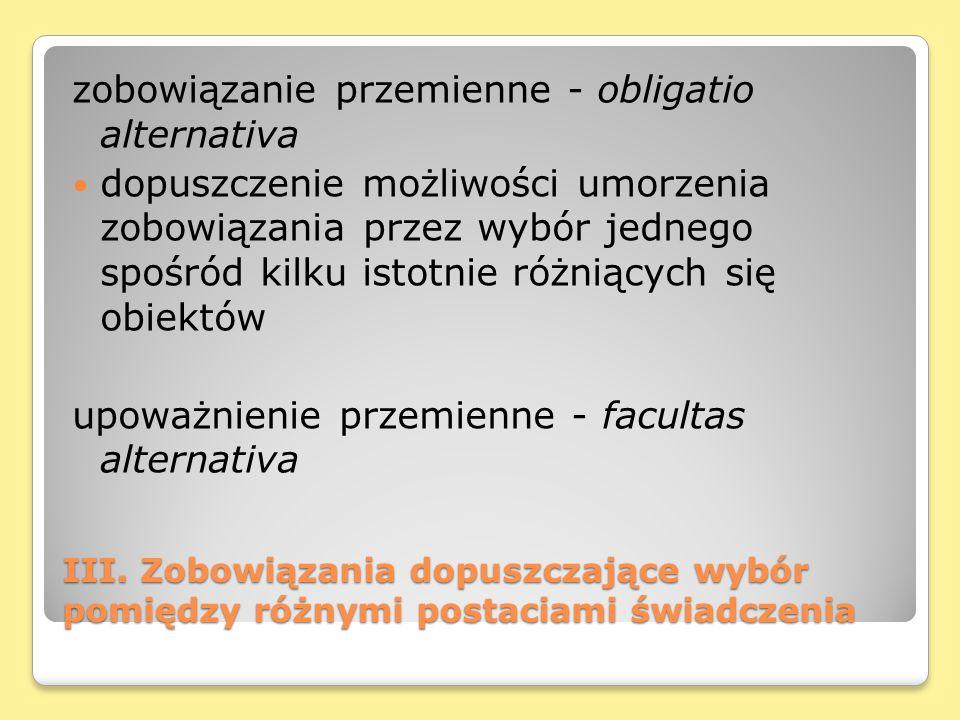 zobowiązanie przemienne - obligatio alternativa