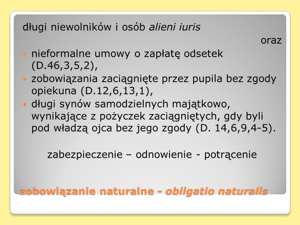zobowiązanie naturalne - obligatio naturalis