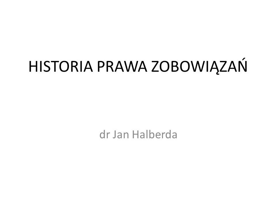 HISTORIA PRAWA ZOBOWIĄZAŃ