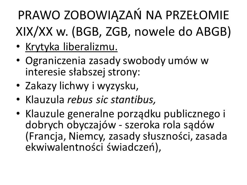 PRAWO ZOBOWIĄZAŃ NA PRZEŁOMIE XIX/XX w. (BGB, ZGB, nowele do ABGB)