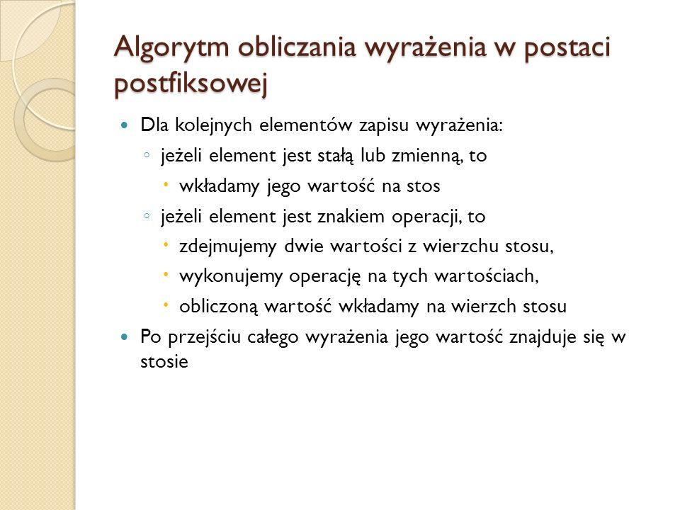 Algorytm obliczania wyrażenia w postaci postfiksowej