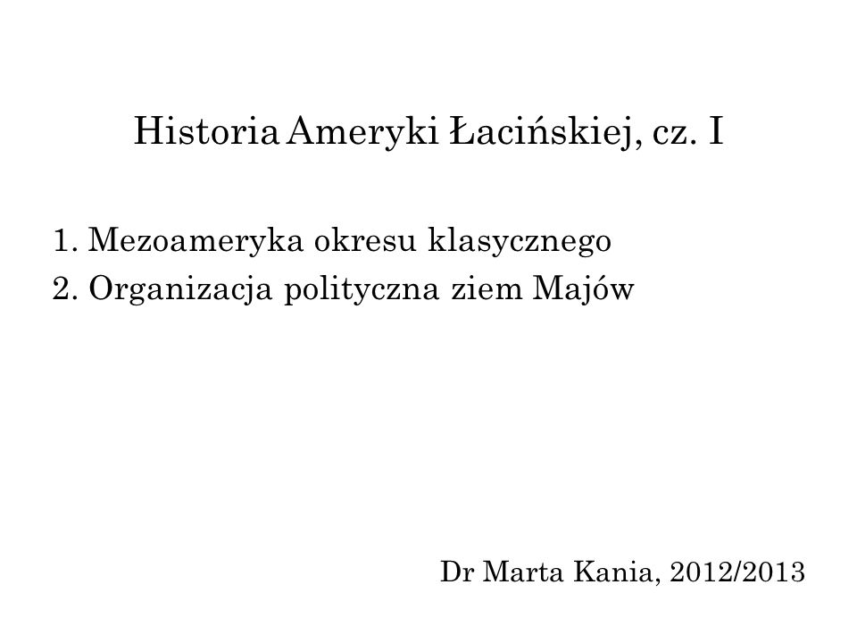 Historia Ameryki Łacińskiej, cz. I