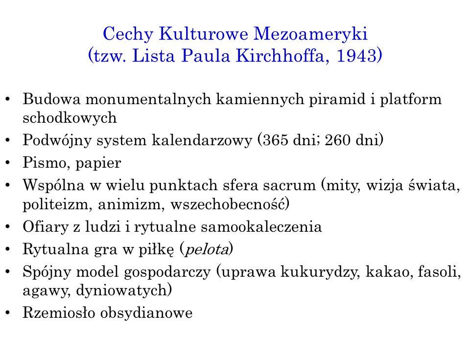 Cechy Kulturowe Mezoameryki (tzw. Lista Paula Kirchhoffa, 1943)