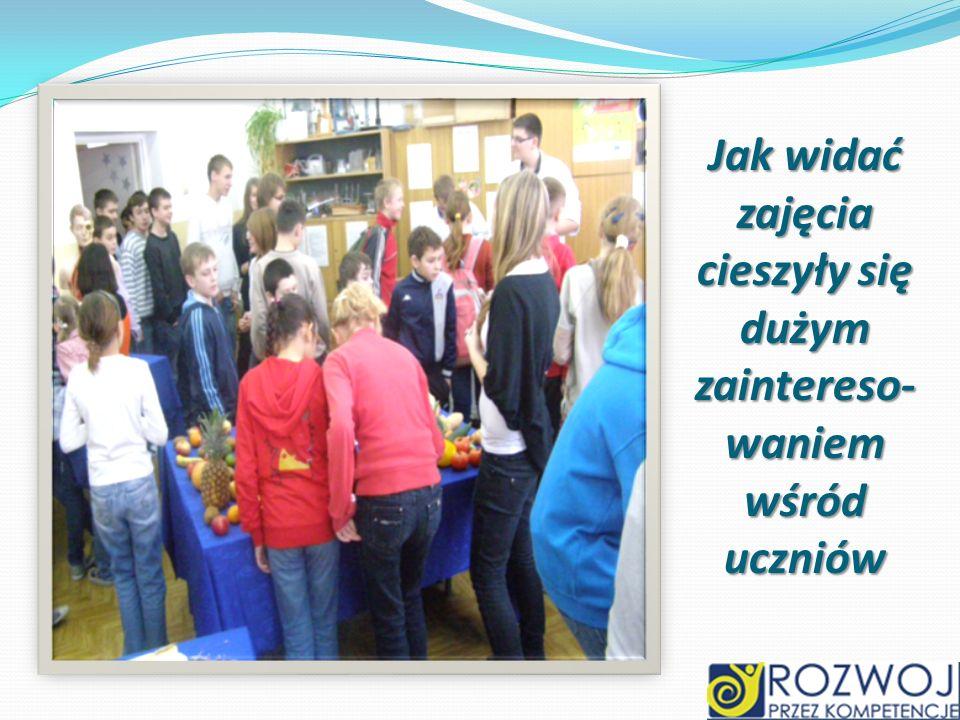 Jak widać zajęcia cieszyły się dużym zaintereso-waniem wśród uczniów