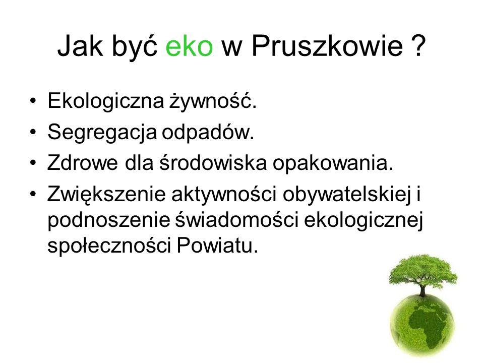 Jak być eko w Pruszkowie