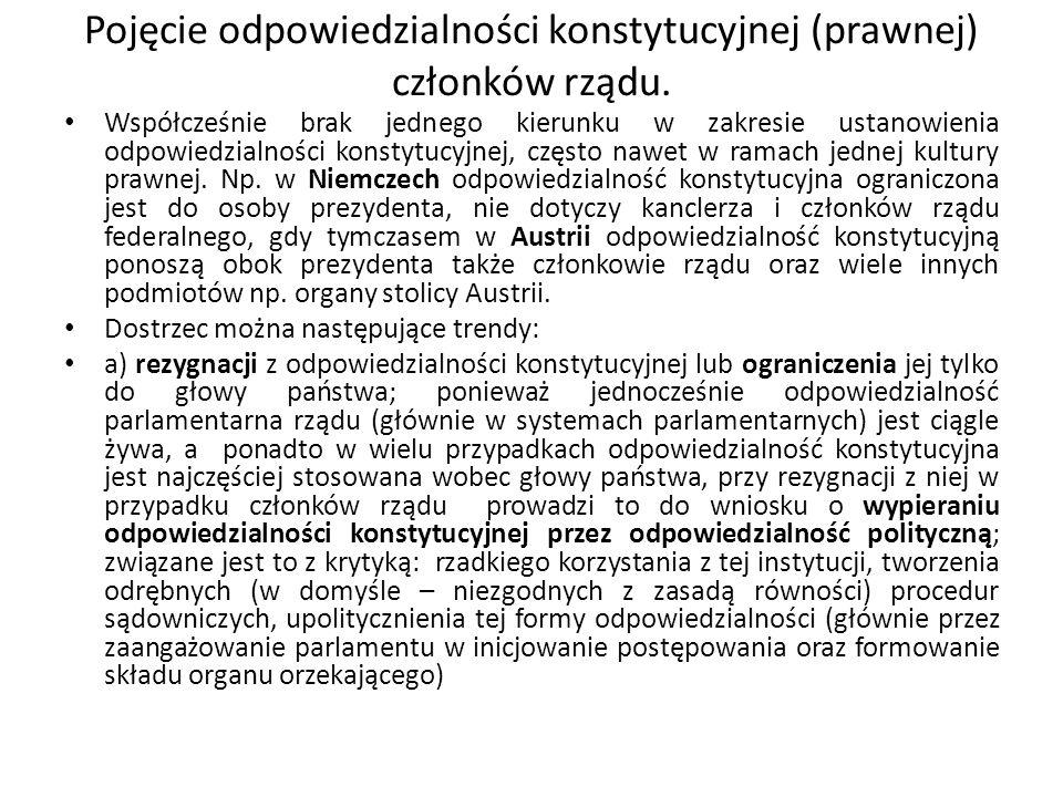 Pojęcie odpowiedzialności konstytucyjnej (prawnej) członków rządu.