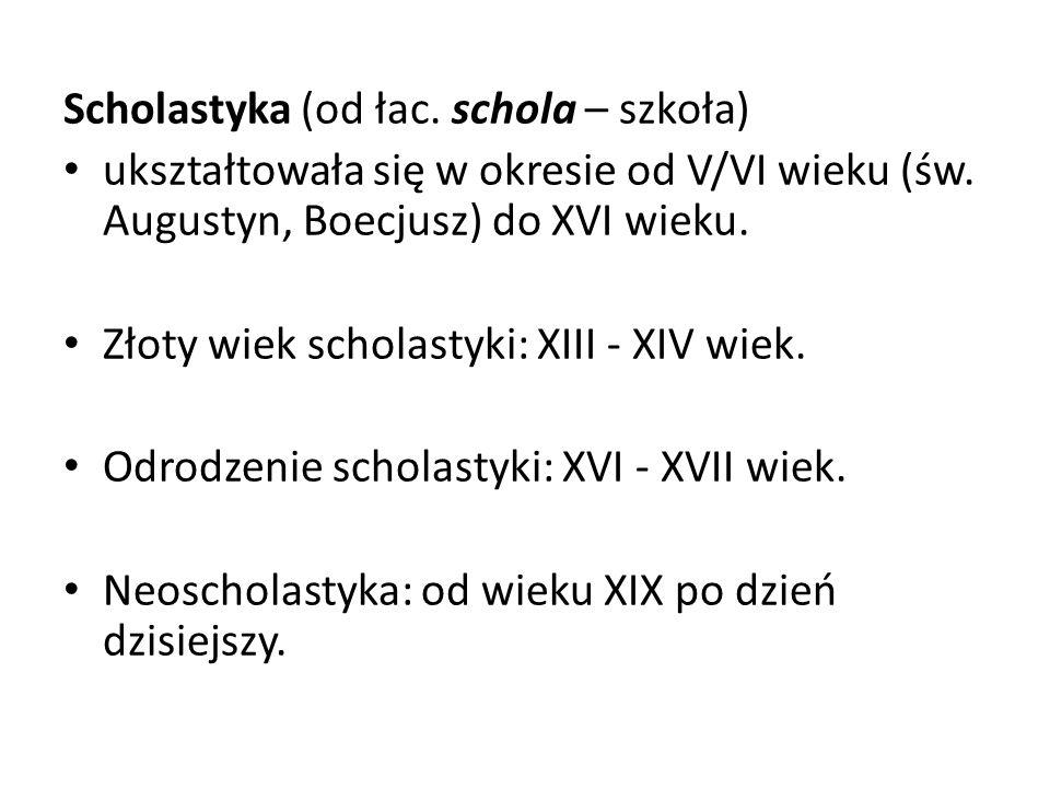 Scholastyka (od łac. schola – szkoła)