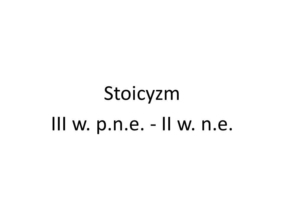 Stoicyzm III w. p.n.e. - II w. n.e.