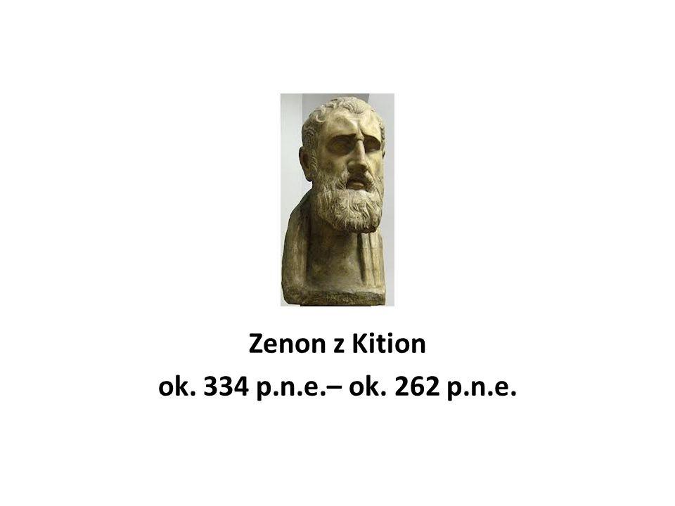 Zenon z Kition ok. 334 p.n.e.– ok. 262 p.n.e.