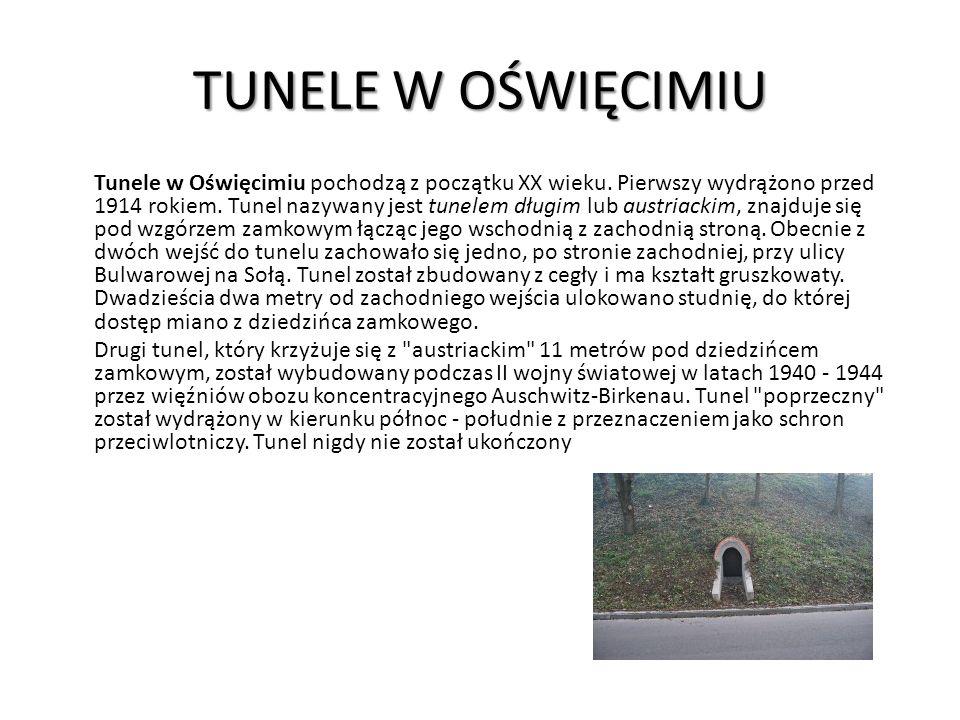 TUNELE W OŚWIĘCIMIU