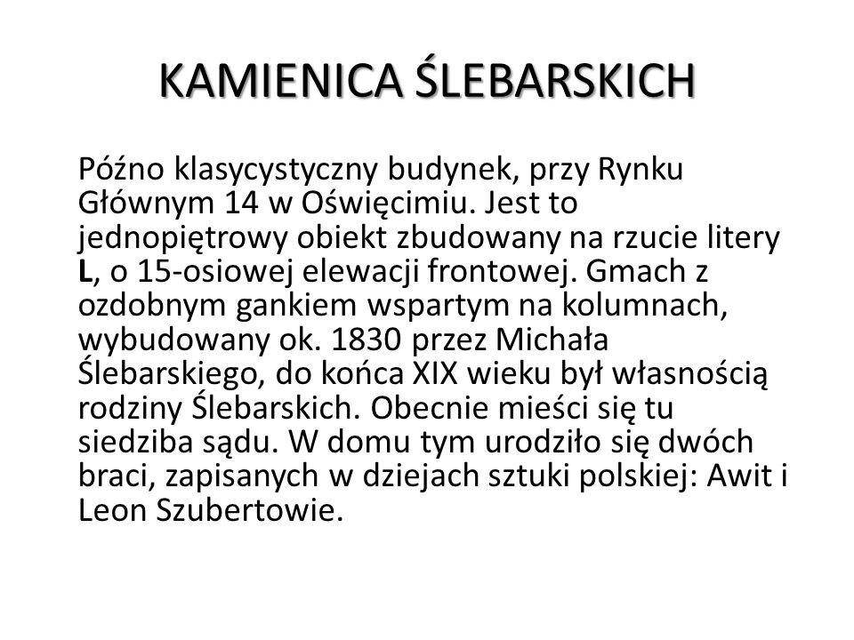 KAMIENICA ŚLEBARSKICH