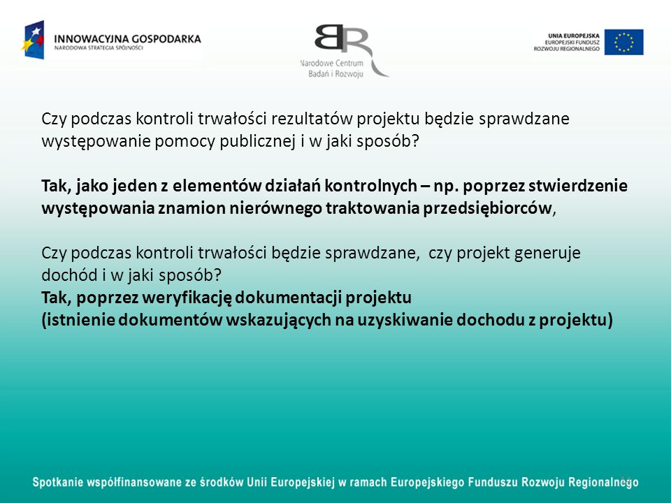 Czy podczas kontroli trwałości rezultatów projektu będzie sprawdzane występowanie pomocy publicznej i w jaki sposób