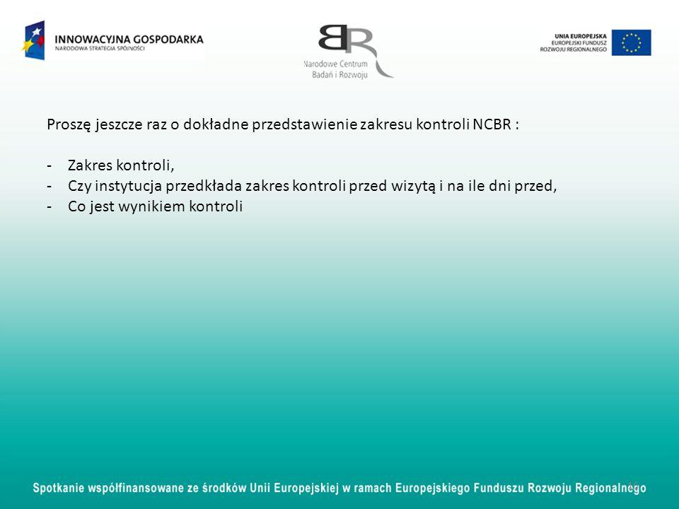 Proszę jeszcze raz o dokładne przedstawienie zakresu kontroli NCBR :