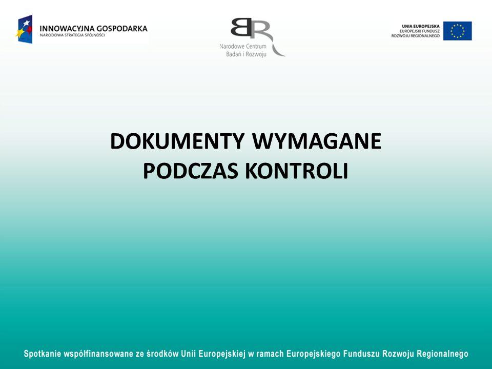 DOKUMENTY WYMAGANE PODCZAS KONTROLI