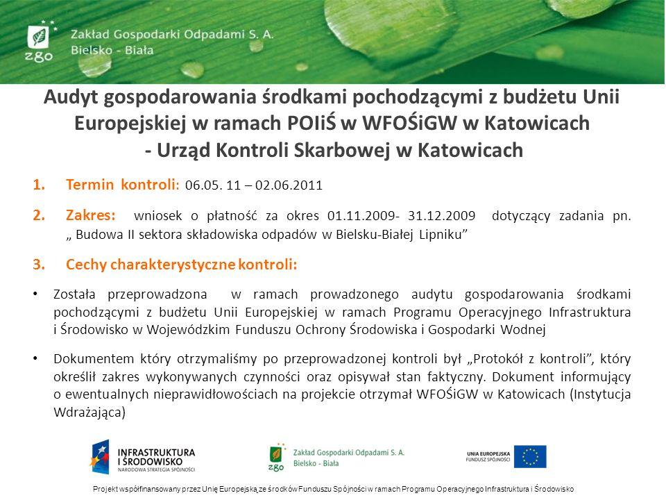 Audyt gospodarowania środkami pochodzącymi z budżetu Unii Europejskiej w ramach POIiŚ w WFOŚiGW w Katowicach - Urząd Kontroli Skarbowej w Katowicach