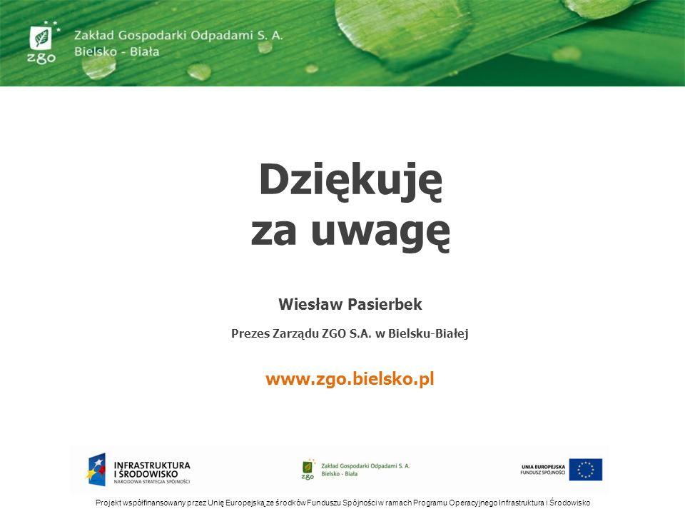 Prezes Zarządu ZGO S.A. w Bielsku-Białej