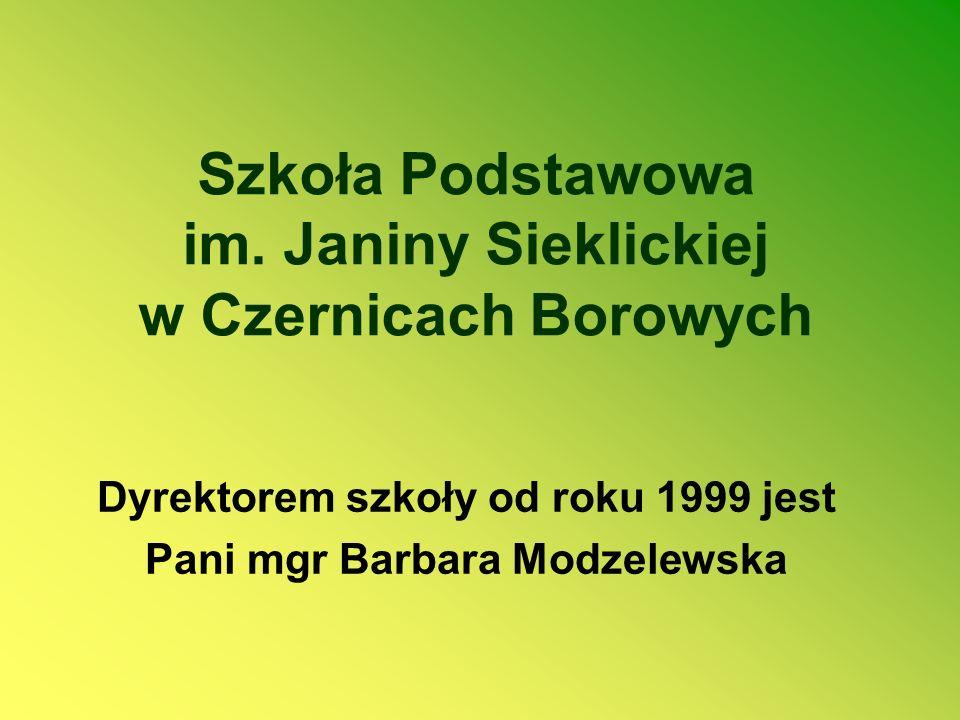 Szkoła Podstawowa im. Janiny Sieklickiej w Czernicach Borowych