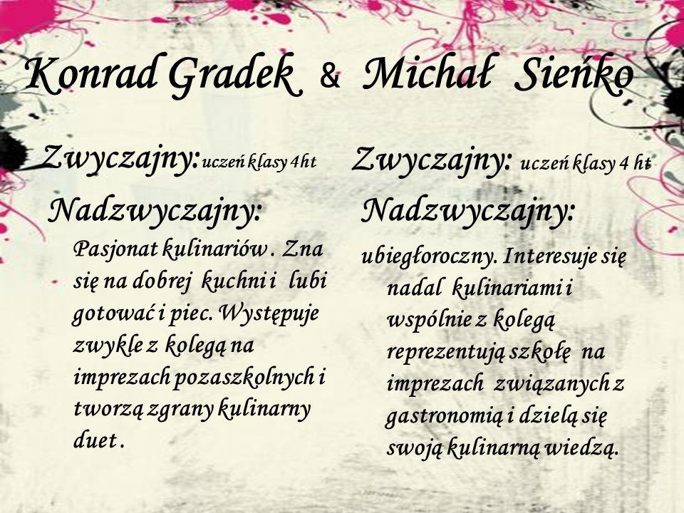Konrad Gradek & Michał Sieńko