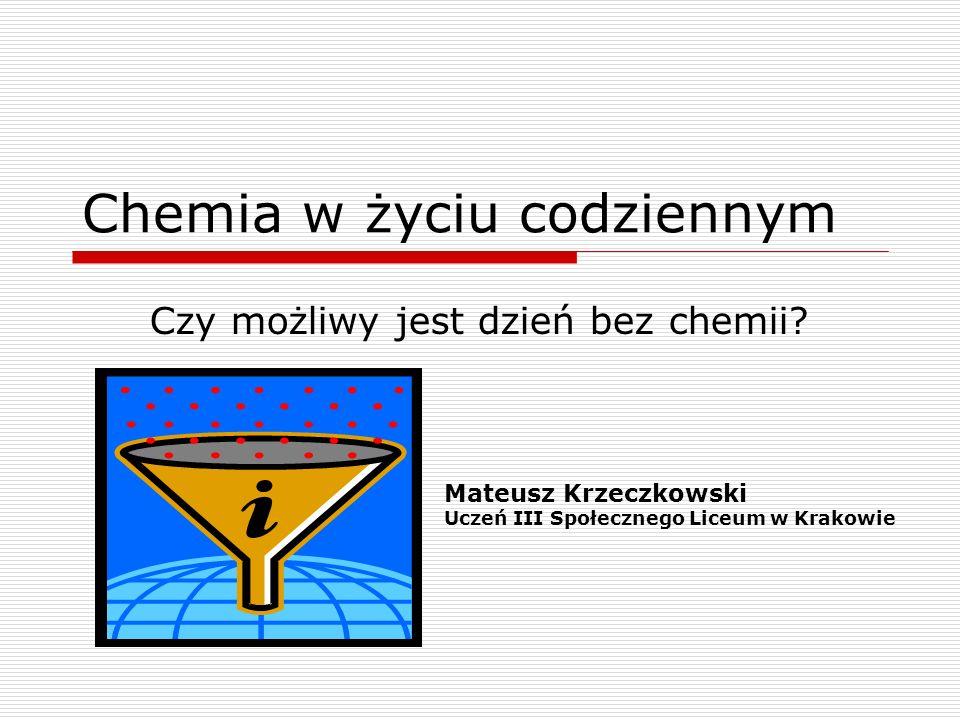 Chemia w życiu codziennym