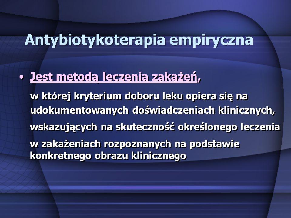 Antybiotykoterapia empiryczna