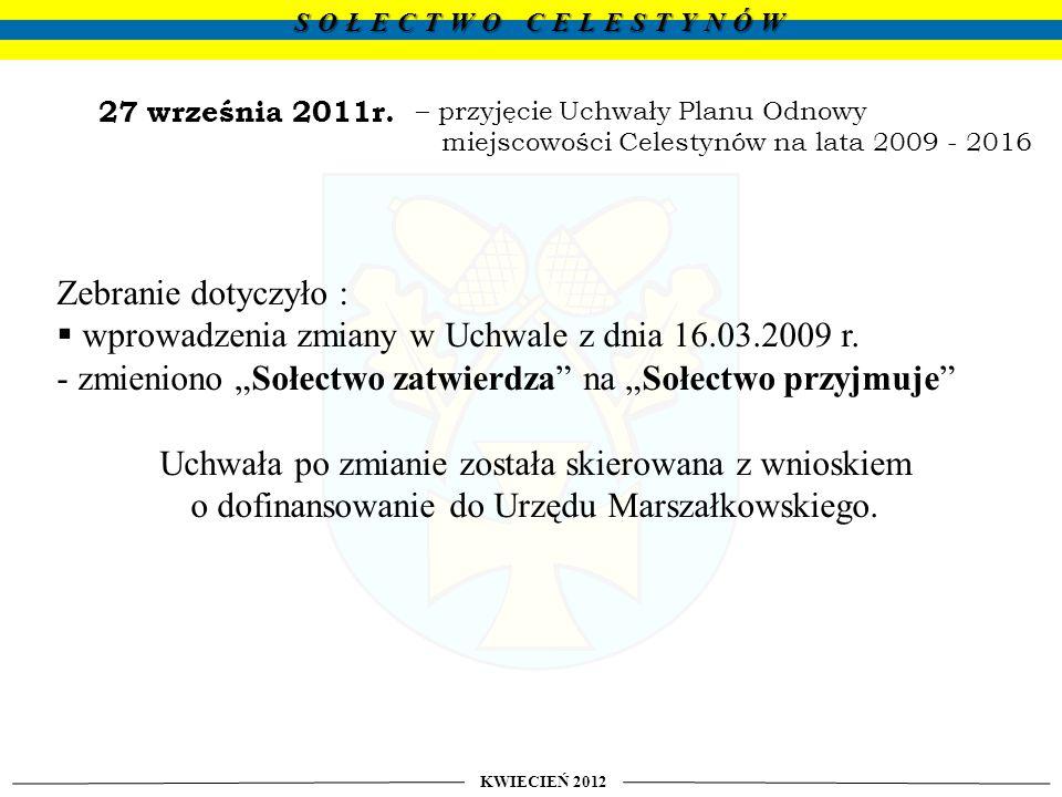 wprowadzenia zmiany w Uchwale z dnia 16.03.2009 r.