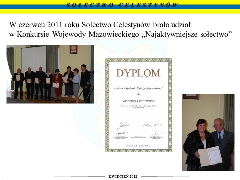 W czerwcu 2011 roku Sołectwo Celestynów brało udział