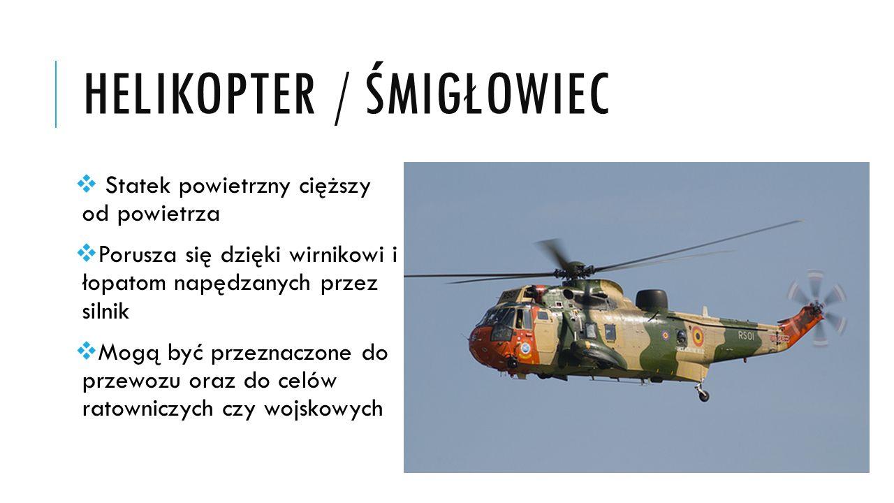 Helikopter / śmigłowiec