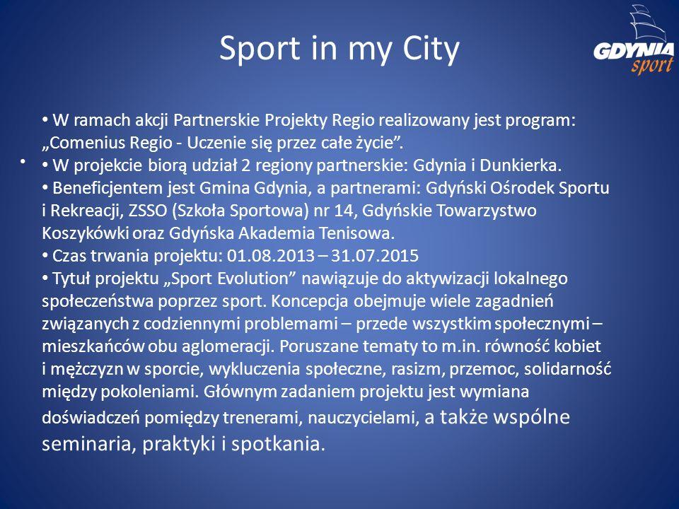 """Sport in my City W ramach akcji Partnerskie Projekty Regio realizowany jest program: """"Comenius Regio - Uczenie się przez całe życie ."""