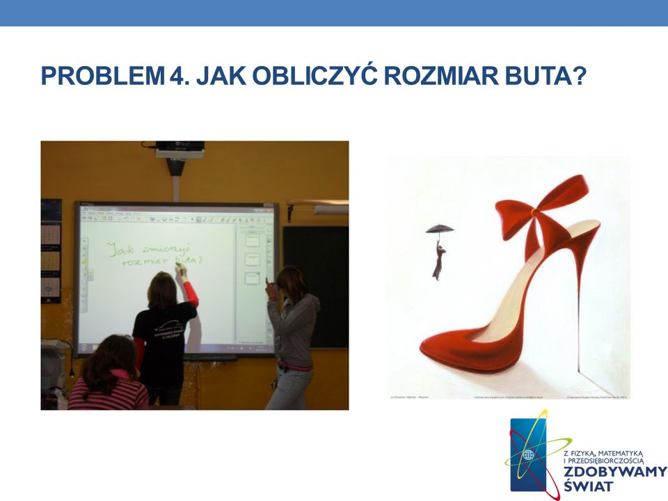 Problem 4. jak obliczyć rozmiar buta