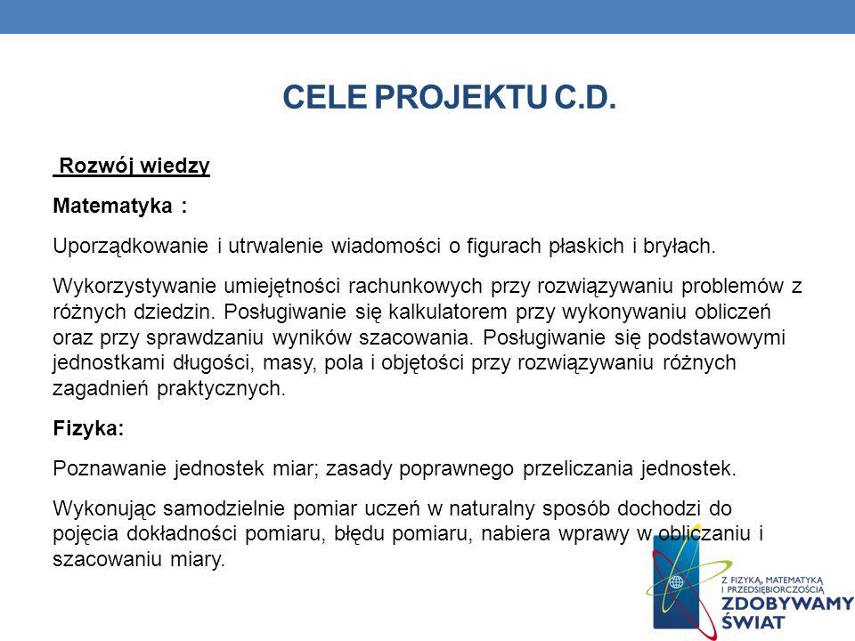 Cele projektu C.D. Rozwój wiedzy Matematyka :