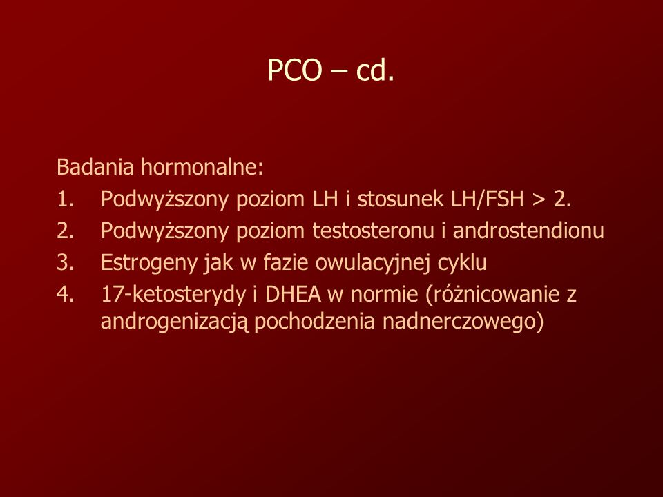 PCO – cd. Badania hormonalne: