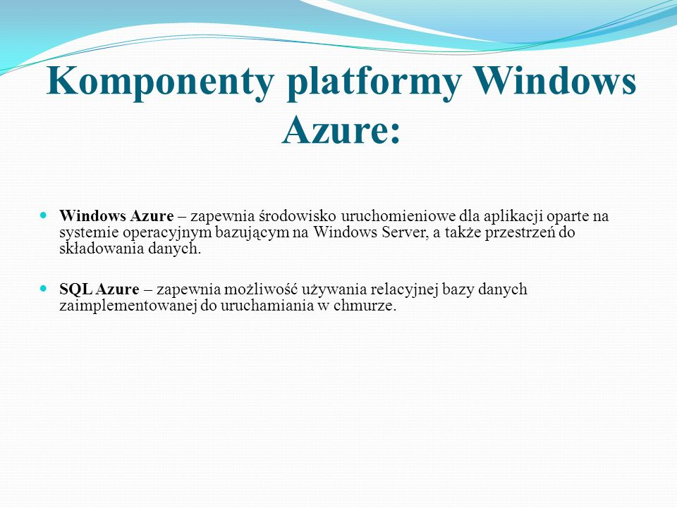 Komponenty platformy Windows Azure: