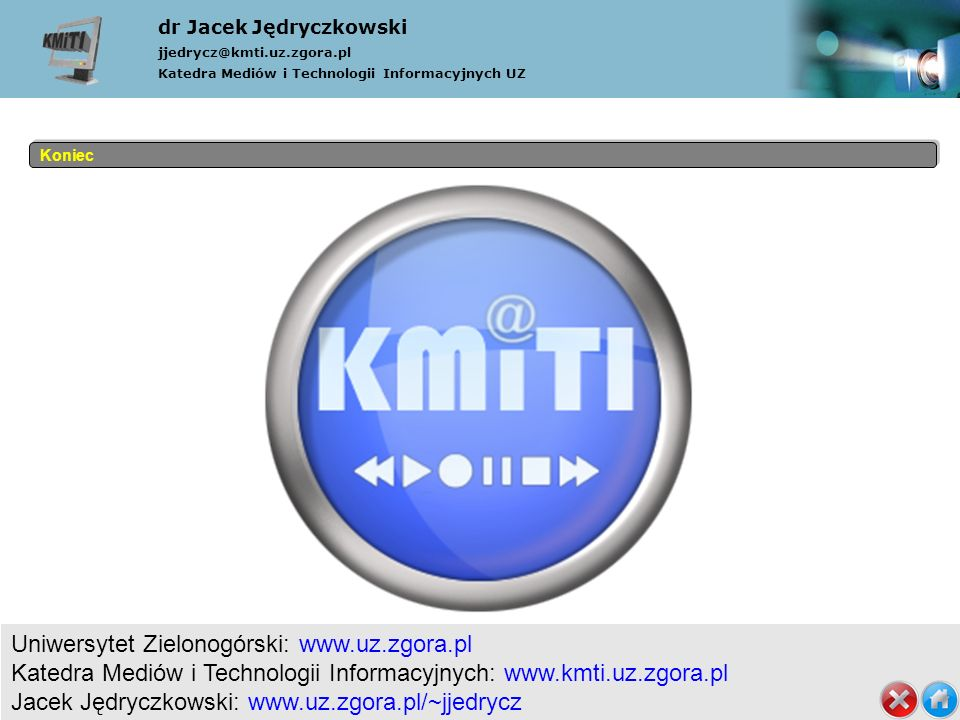 dr Jacek Jędryczkowski jjedrycz@kmti. uz. zgora