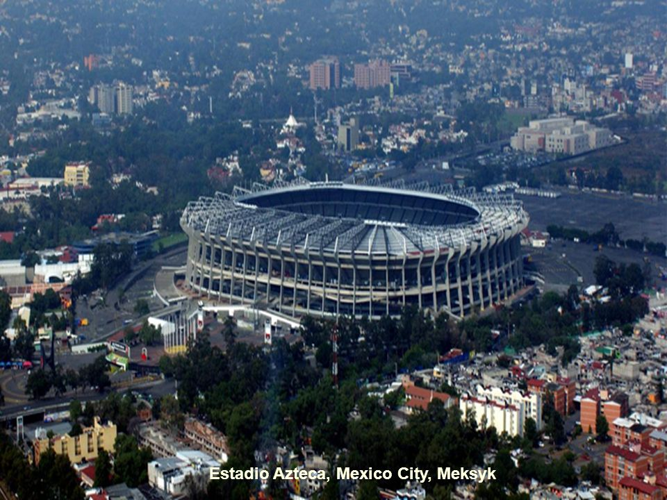 Estadio Azteca, Mexico City, Meksyk