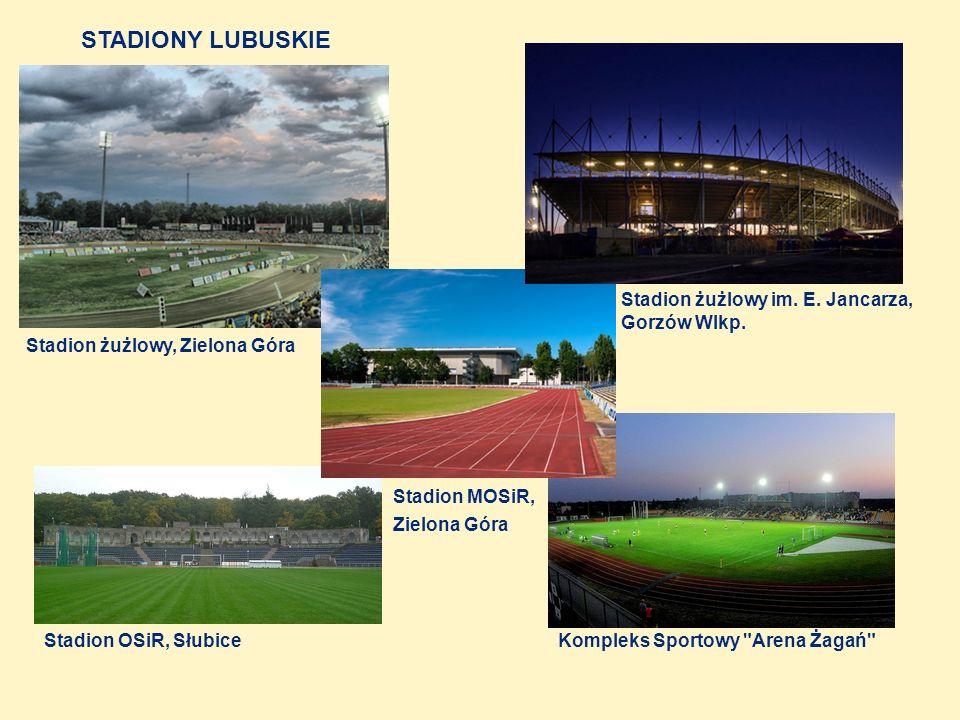 STADIONY LUBUSKIE Stadion żużlowy im. E. Jancarza, Gorzów Wlkp.