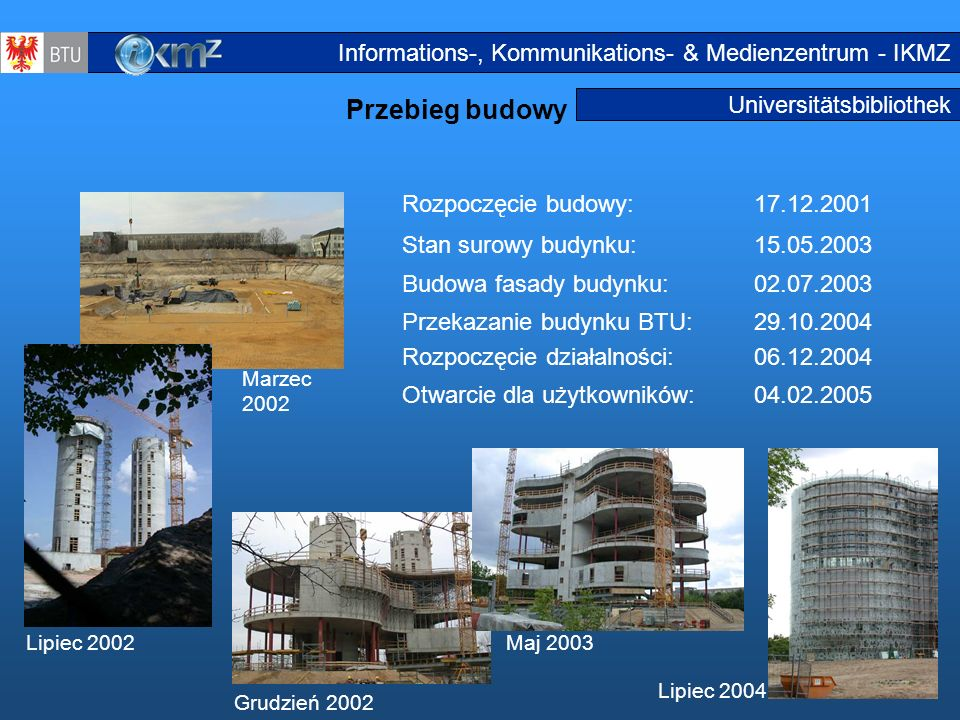 Przebieg budowy Informations-, Kommunikations- & Medienzentrum - IKMZ