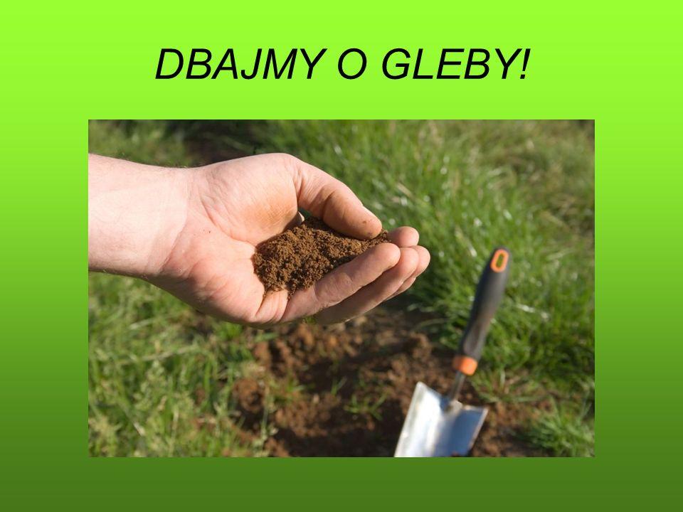 DBAJMY O GLEBY!