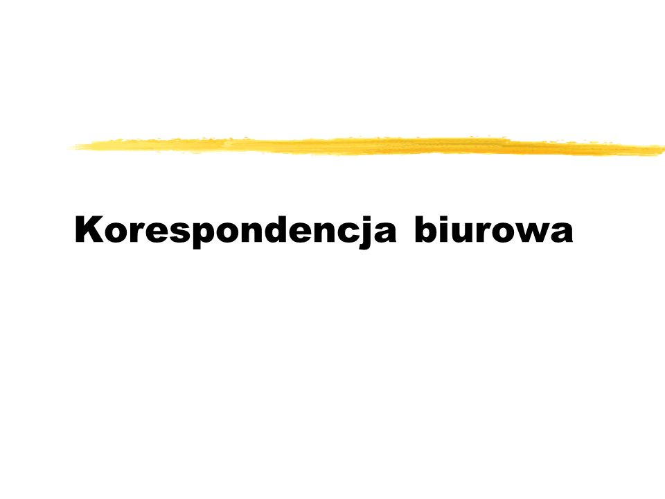 Korespondencja biurowa