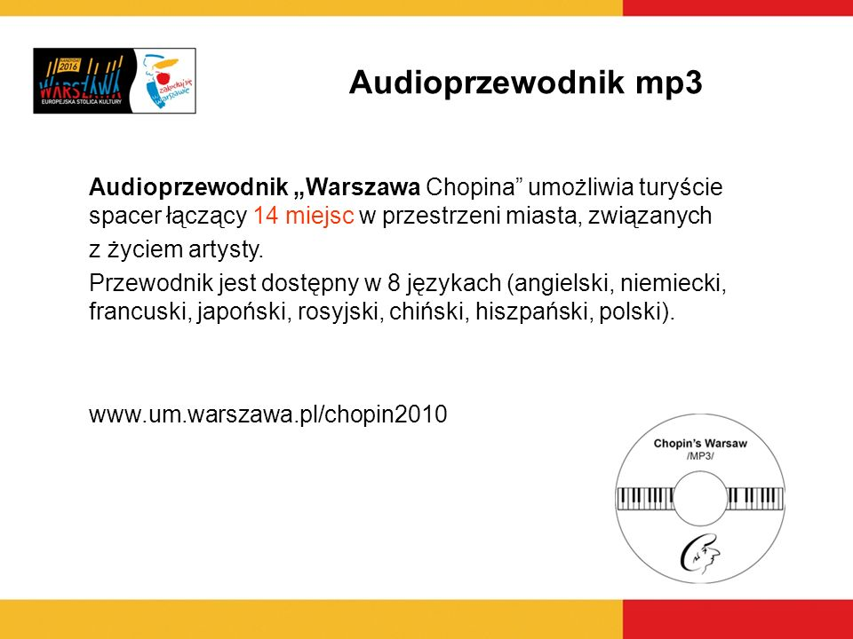 """Audioprzewodnik mp3 Audioprzewodnik """"Warszawa Chopina umożliwia turyście spacer łączący 14 miejsc w przestrzeni miasta, związanych."""