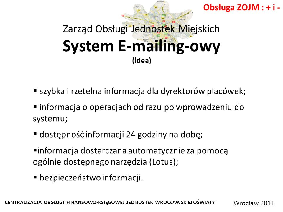 Zarząd Obsługi Jednostek Miejskich System E-mailing-owy (idea)