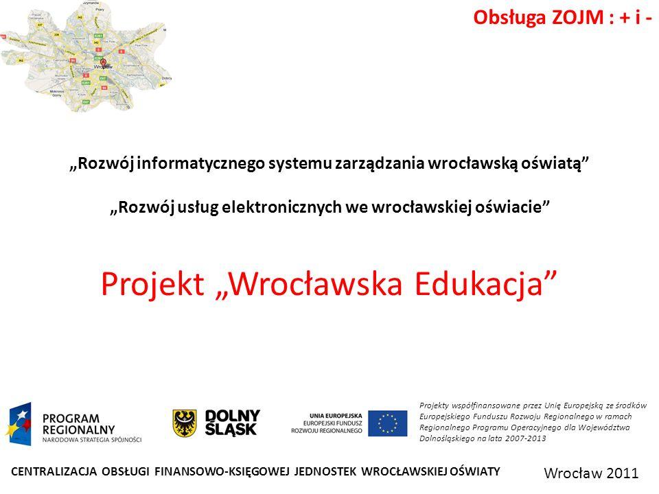 """Projekt """"Wrocławska Edukacja"""