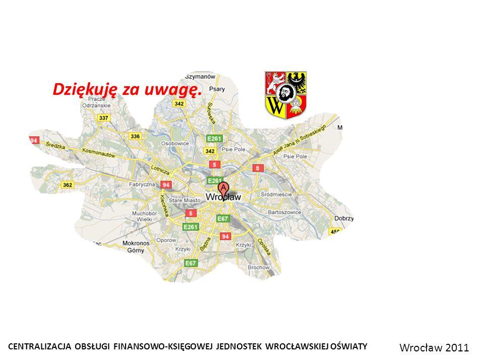 Dziękuję za uwagę. Wrocław 2011