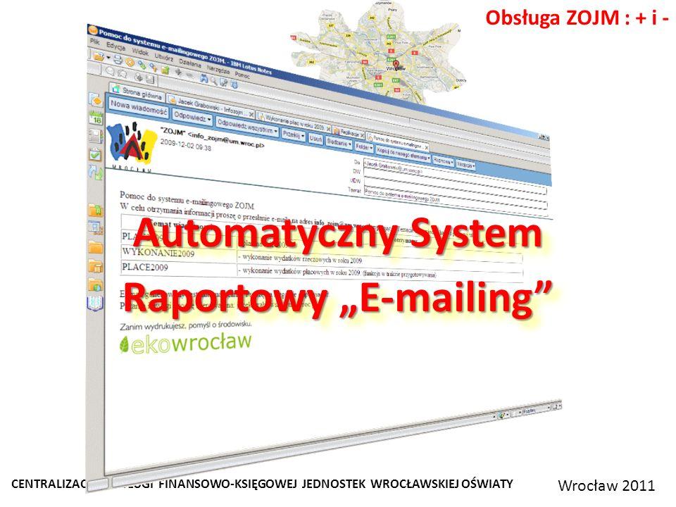 """Automatyczny System Raportowy """"E-mailing"""